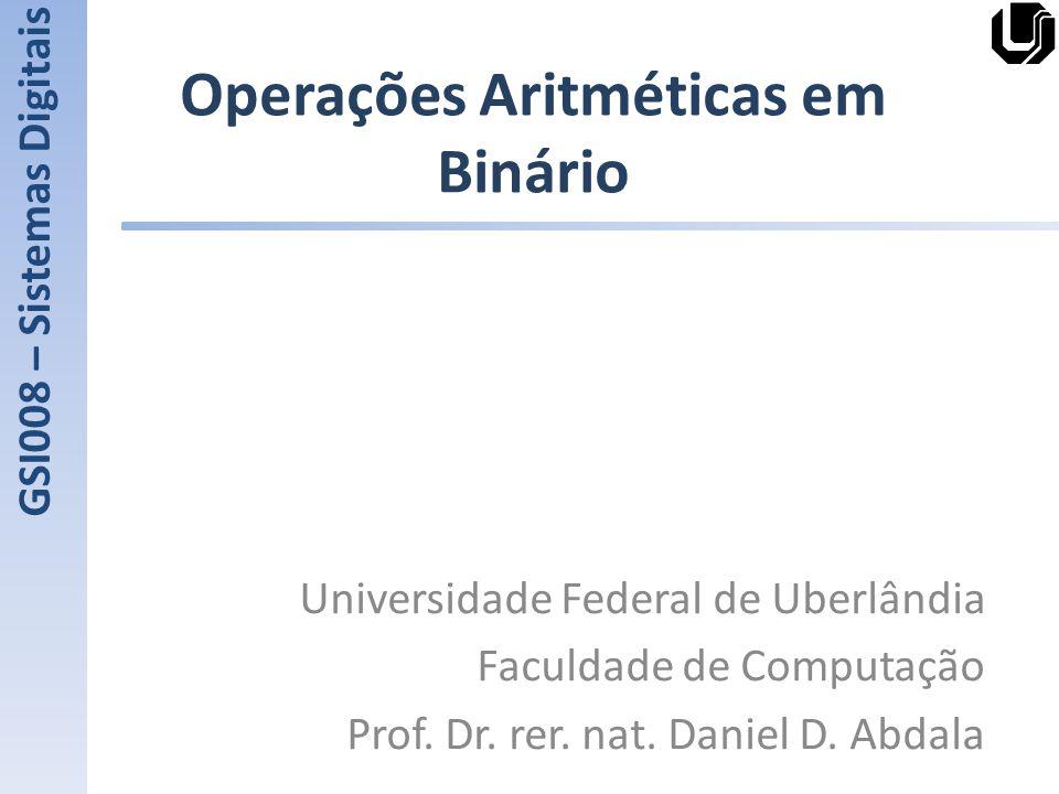 Operações Aritméticas em Binário
