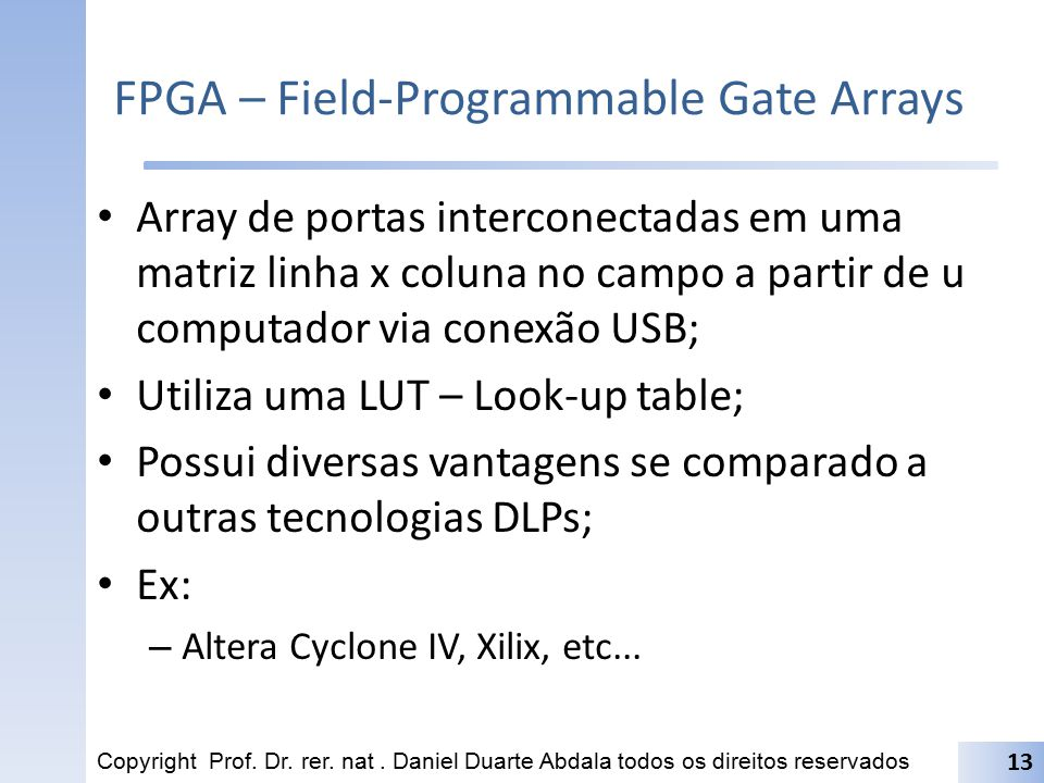 FPGA – Field-Programmable Gate Arrays