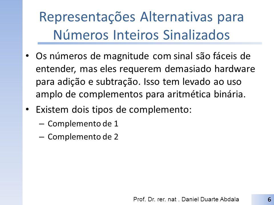 Representações Alternativas para Números Inteiros Sinalizados