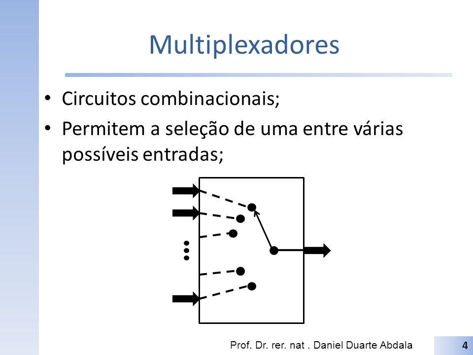 Multiplexadores Circuitos combinacionais;