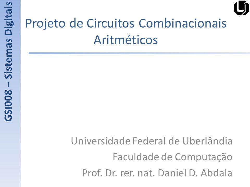 Projeto de Circuitos Combinacionais Aritméticos