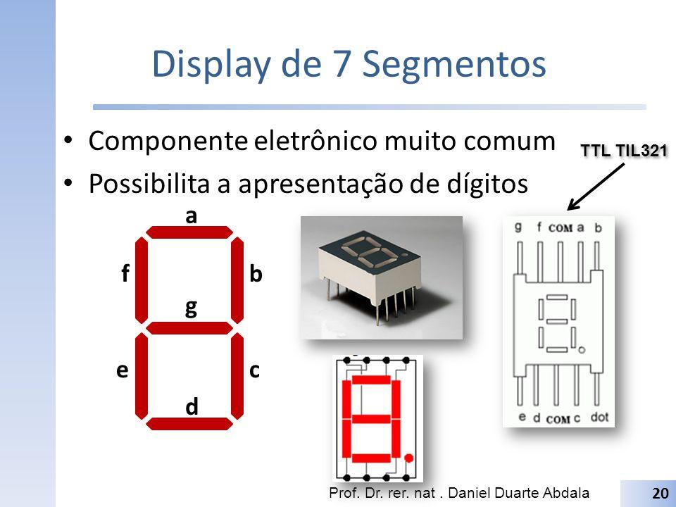 Display de 7 Segmentos Componente eletrônico muito comum