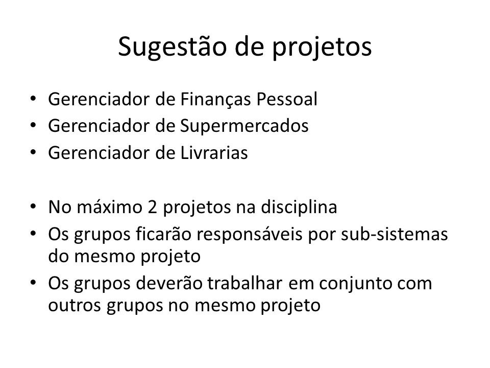 Sugestão de projetos Gerenciador de Finanças Pessoal