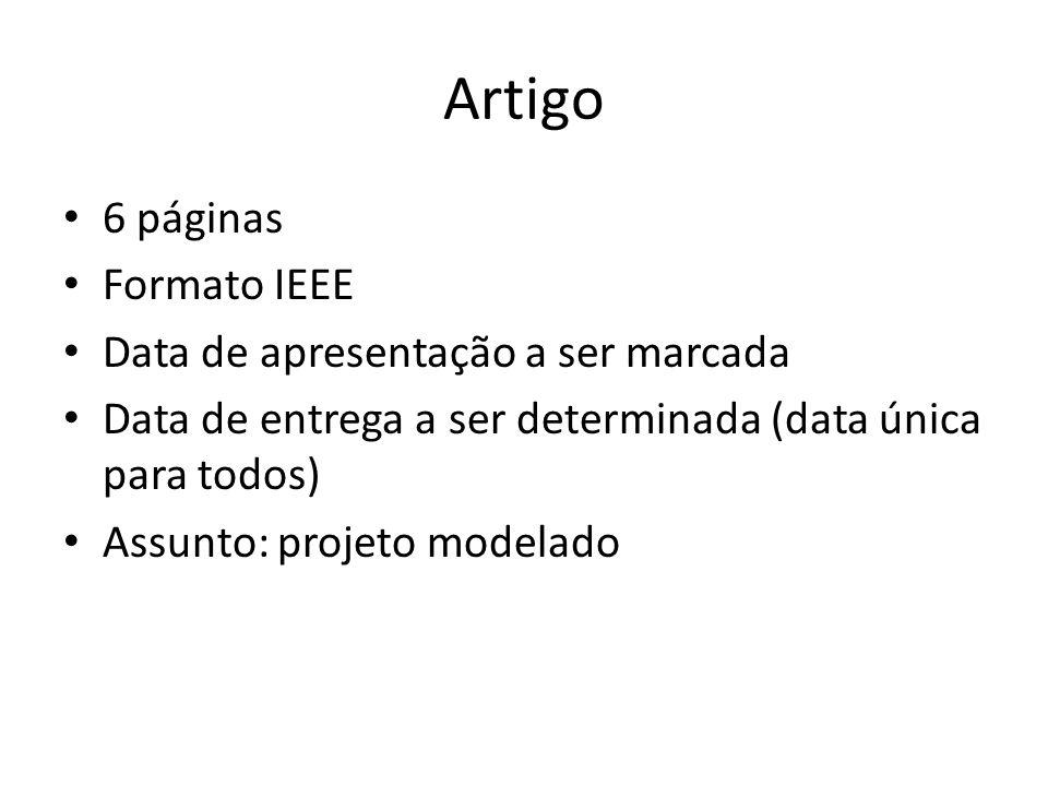 Artigo 6 páginas Formato IEEE Data de apresentação a ser marcada
