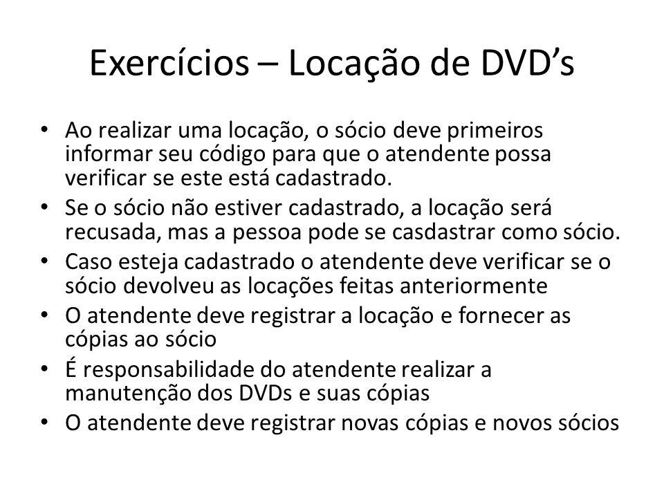 Exercícios – Locação de DVD's