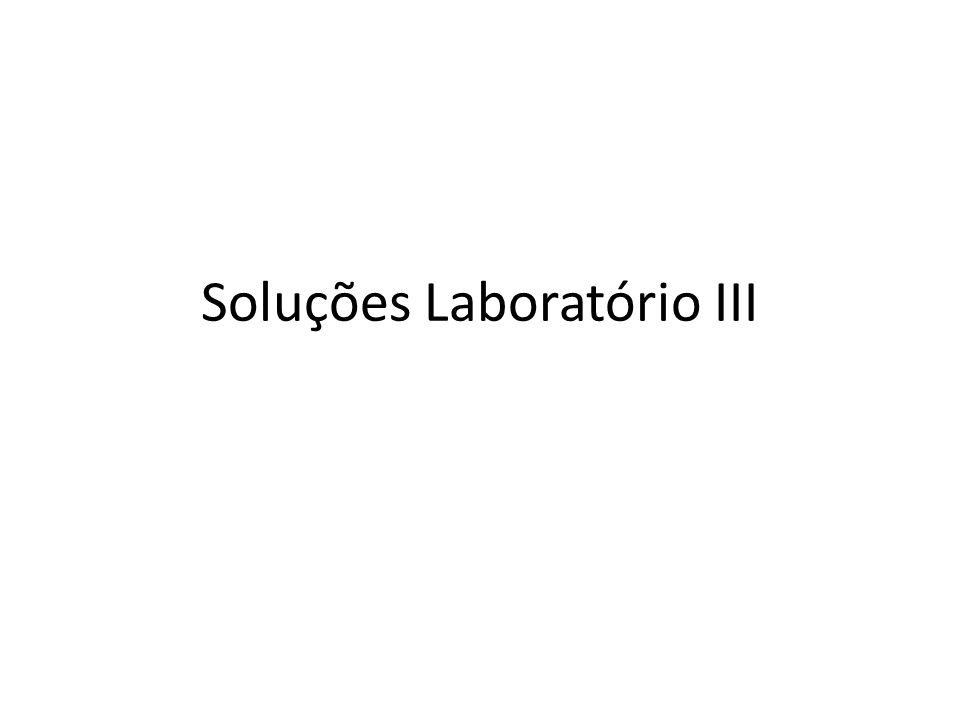 Soluções Laboratório III
