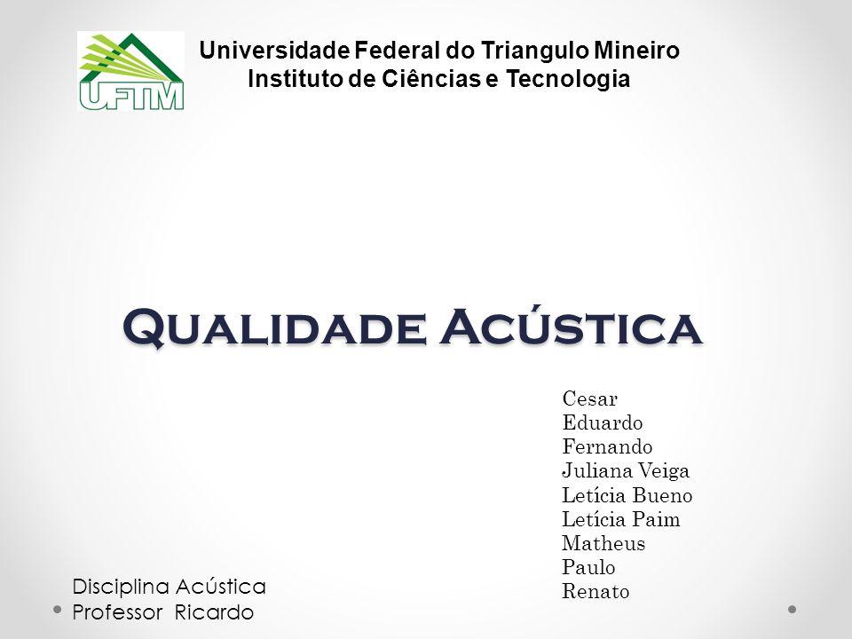 Qualidade Acústica Universidade Federal do Triangulo Mineiro