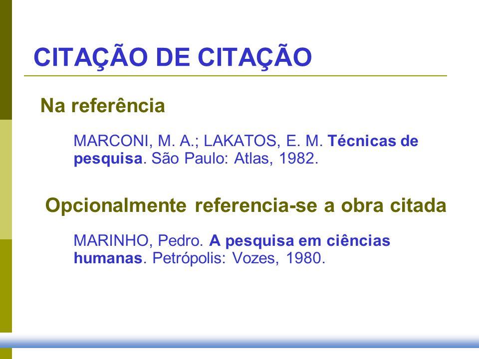 CITAÇÃO DE CITAÇÃO Na referência