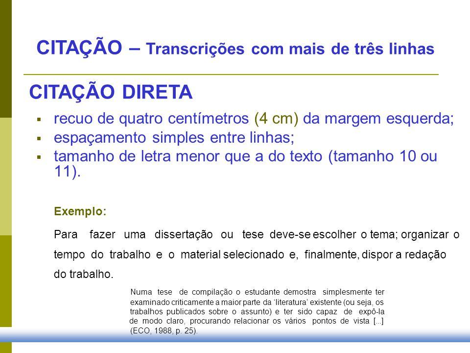 CITAÇÃO – Transcrições com mais de três linhas