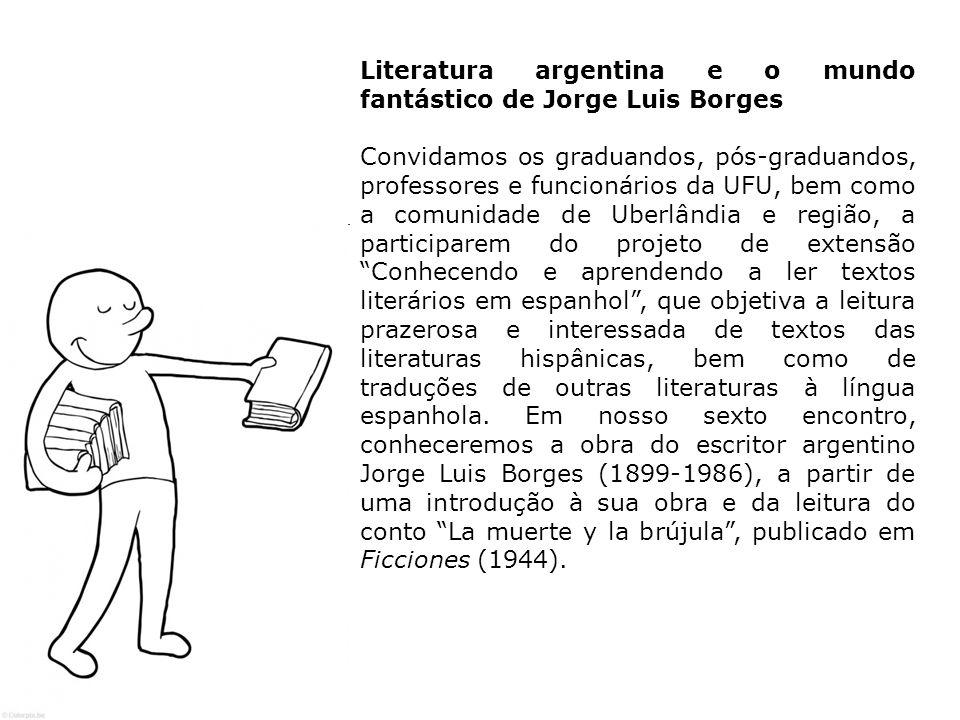 Literatura argentina e o mundo fantástico de Jorge Luis Borges