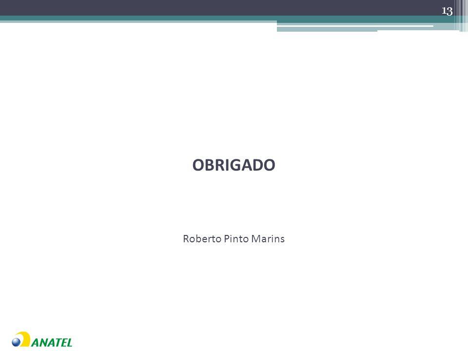 OBRIGADO Roberto Pinto Marins