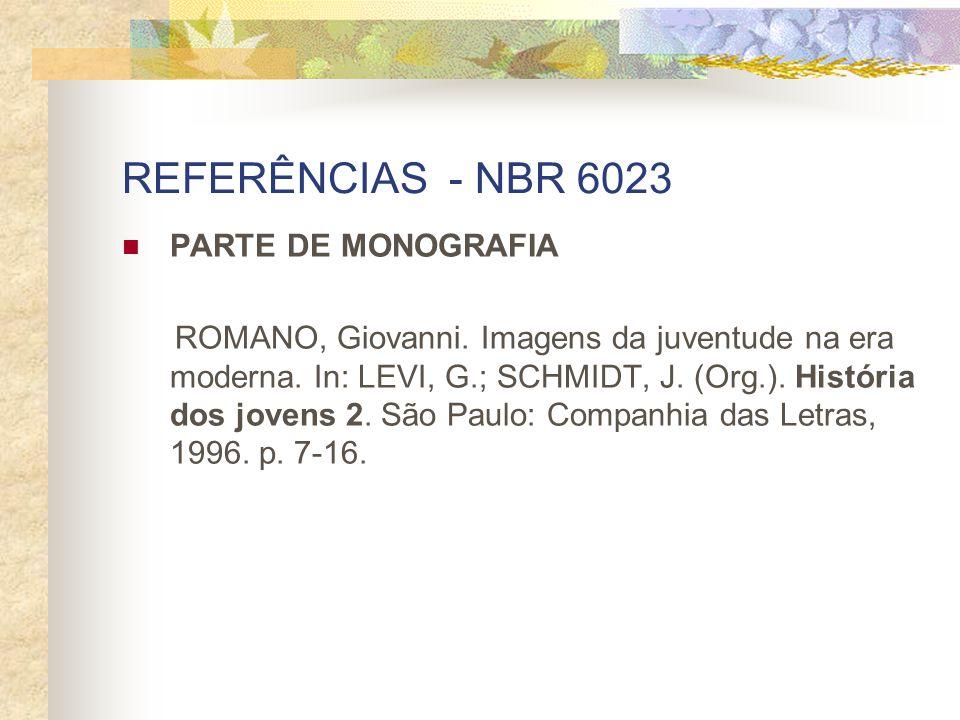 REFERÊNCIAS - NBR 6023 PARTE DE MONOGRAFIA