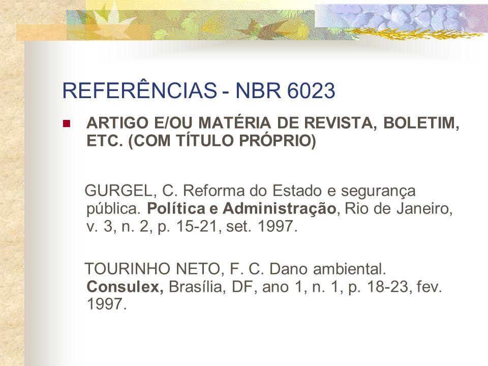 REFERÊNCIAS - NBR 6023 ARTIGO E/OU MATÉRIA DE REVISTA, BOLETIM, ETC. (COM TÍTULO PRÓPRIO)