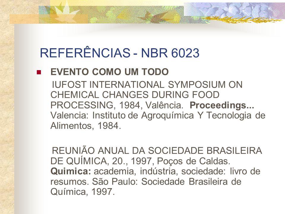 REFERÊNCIAS - NBR 6023 EVENTO COMO UM TODO