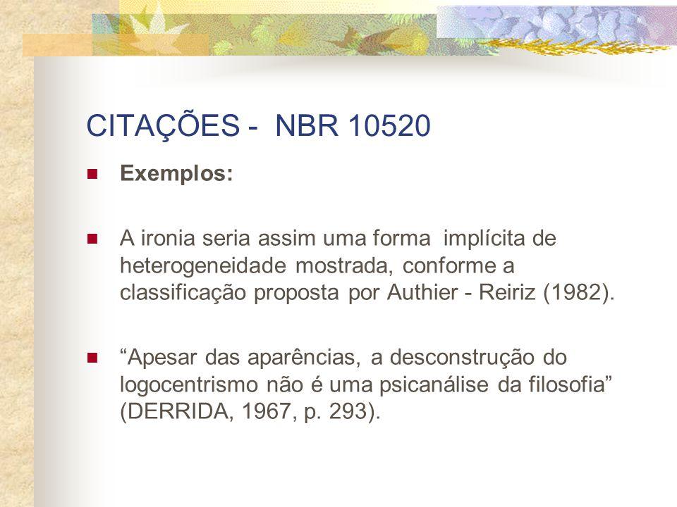 CITAÇÕES - NBR 10520 Exemplos: