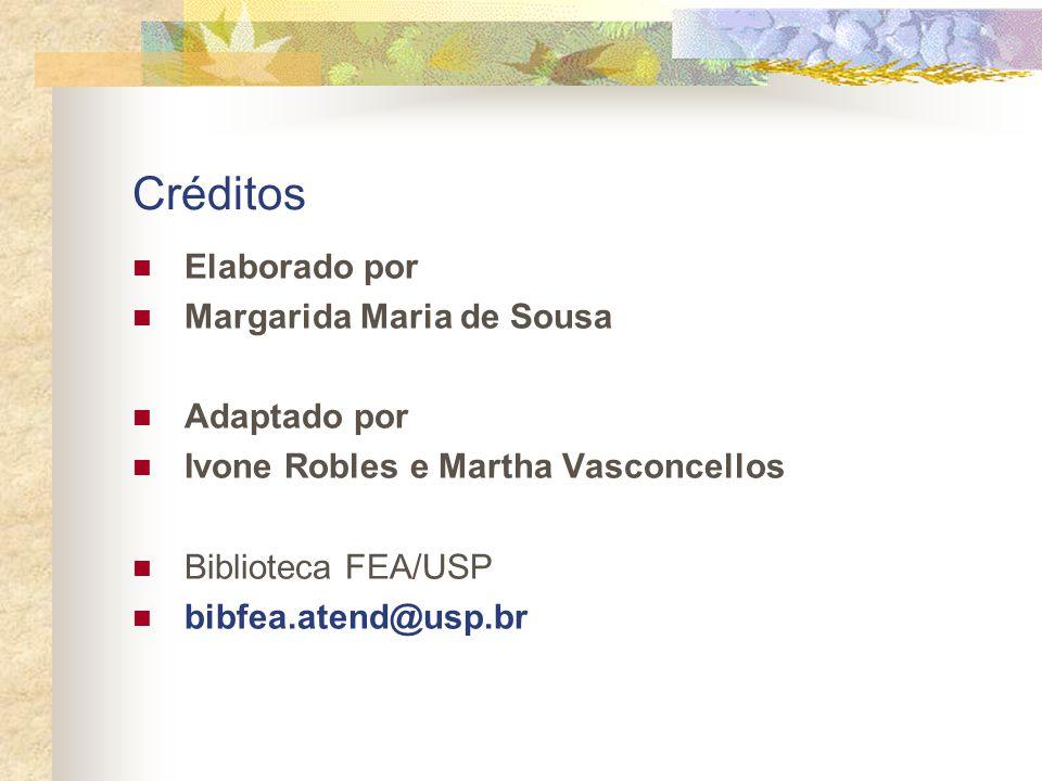 Créditos Elaborado por Margarida Maria de Sousa Adaptado por