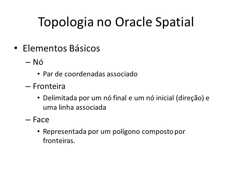 Topologia no Oracle Spatial