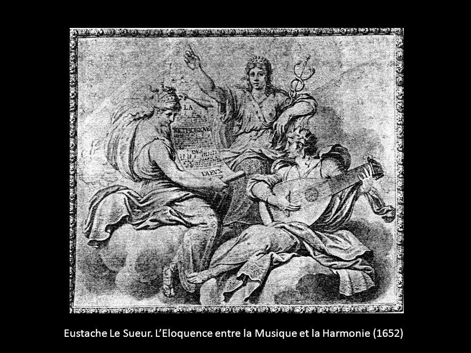 Eustache Le Sueur. L'Eloquence entre la Musique et la Harmonie (1652)