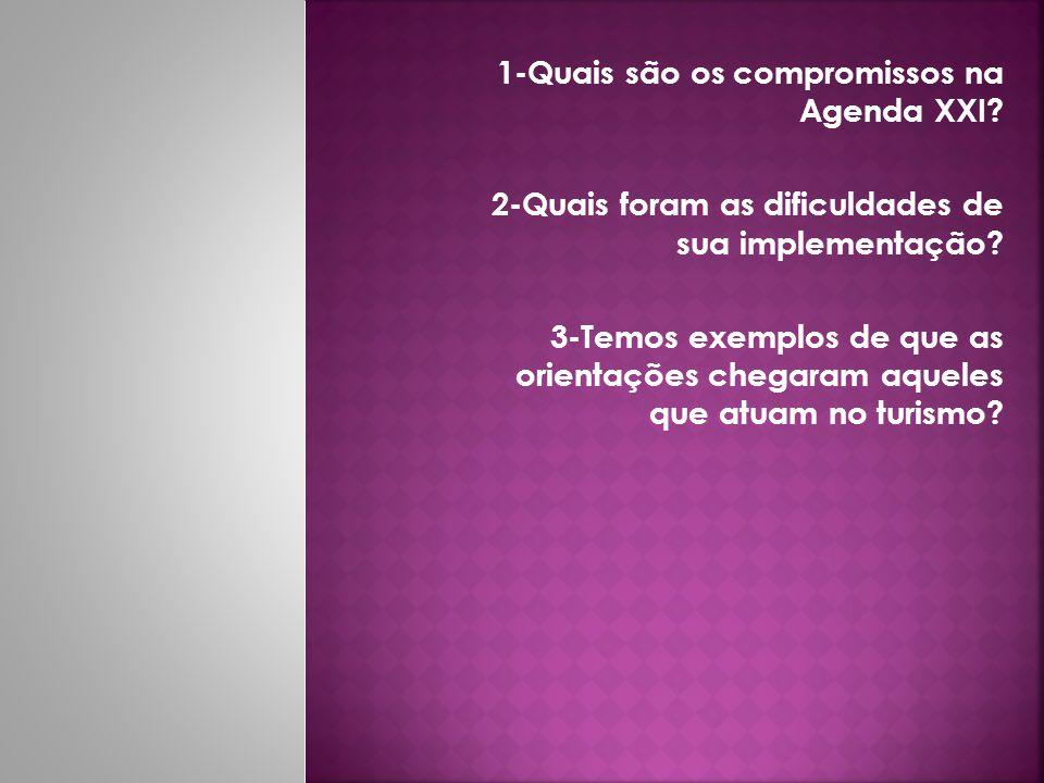 1-Quais são os compromissos na Agenda XXI