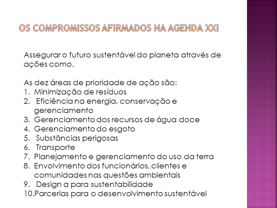 Os compromissos afirmados na agenda XXI