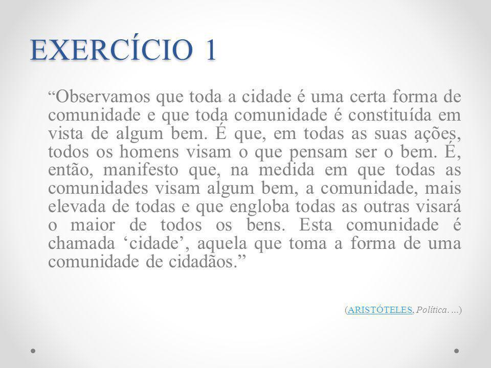 EXERCÍCIO 1 (ARISTÓTELES, Política. ...)