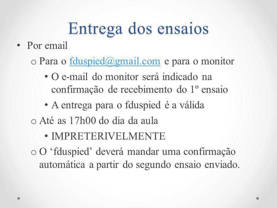 Entrega dos ensaios Por email