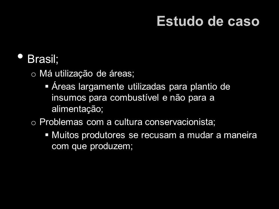Estudo de caso Brasil; Má utilização de áreas;