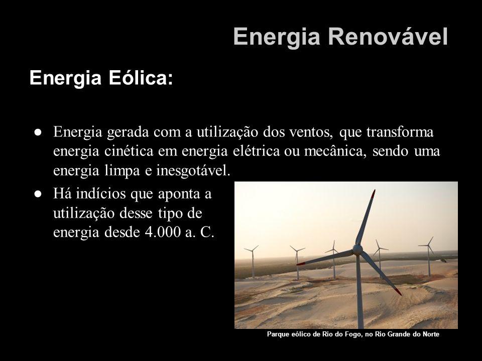 Energia Renovável Energia Eólica:
