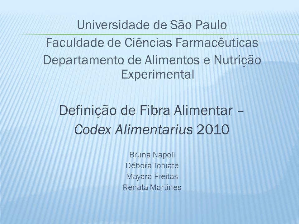 Definição de Fibra Alimentar – Codex Alimentarius 2010