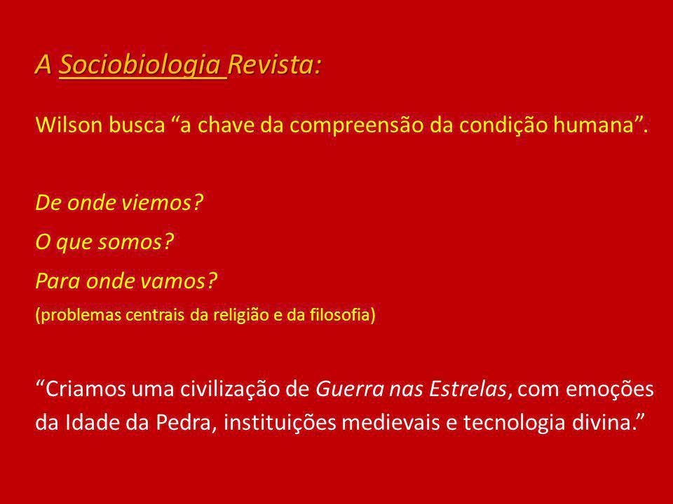 A Sociobiologia Revista: