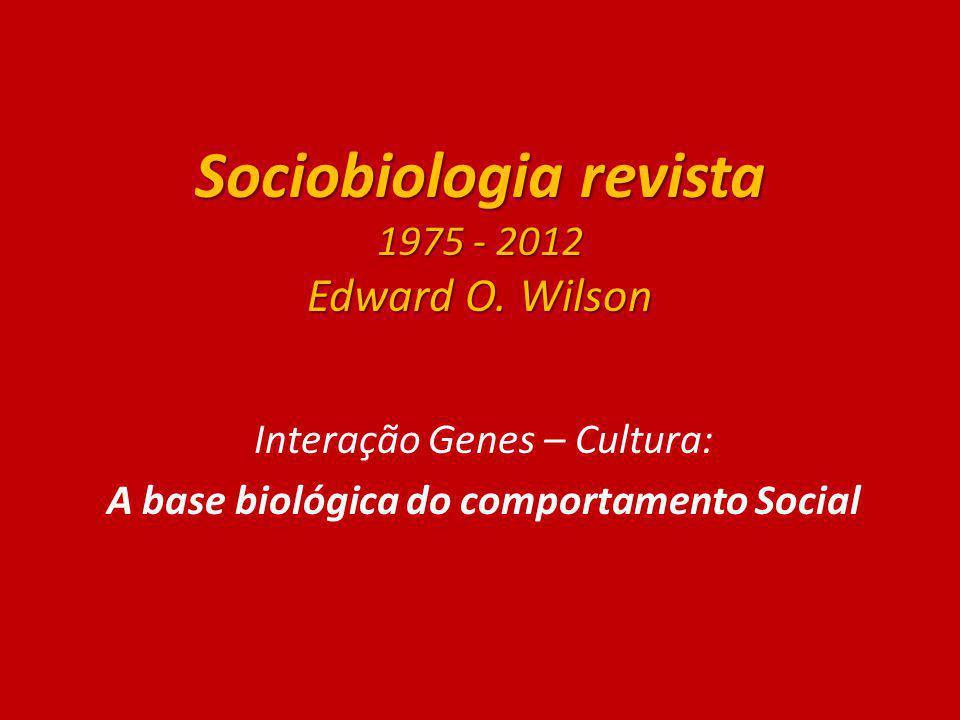 Sociobiologia revista 1975 - 2012 Edward O. Wilson