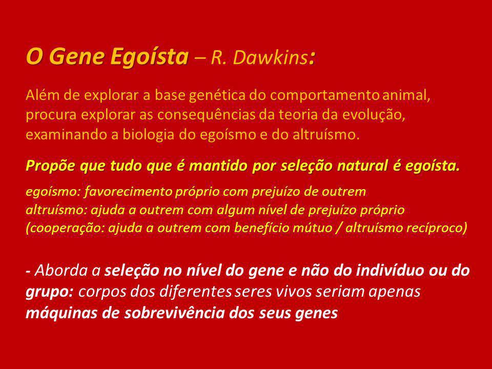 O Gene Egoísta – R. Dawkins: