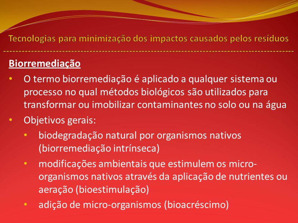 adição de micro-organismos (bioacréscimo)