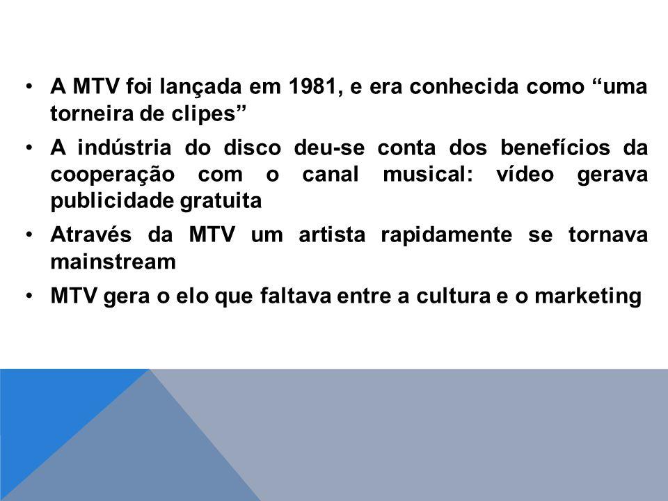 A MTV foi lançada em 1981, e era conhecida como uma torneira de clipes