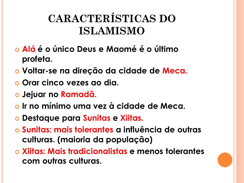 CARACTERÍSTICAS DO ISLAMISMO