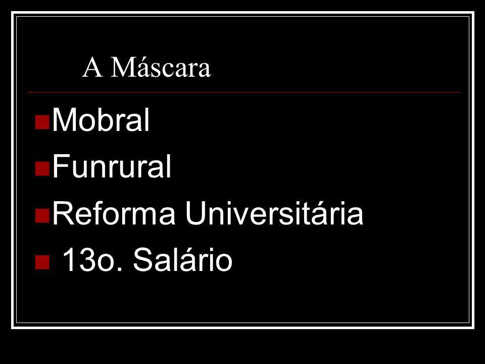 Reforma Universitária 13o. Salário
