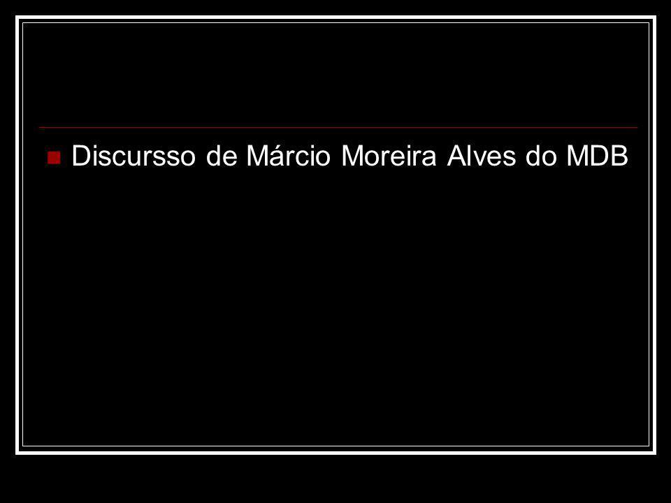 Discursso de Márcio Moreira Alves do MDB