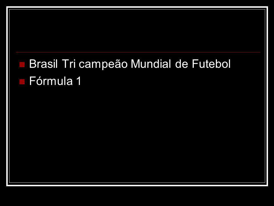 Brasil Tri campeão Mundial de Futebol