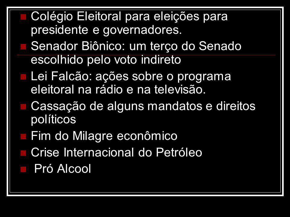 Colégio Eleitoral para eleições para presidente e governadores.