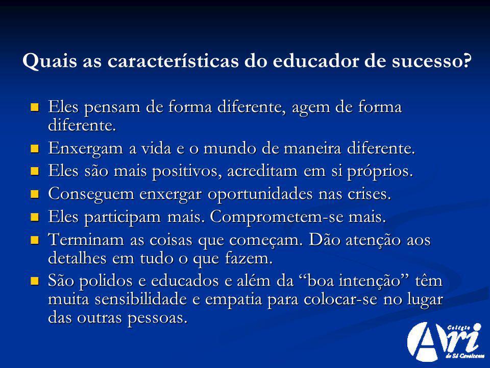Quais as características do educador de sucesso