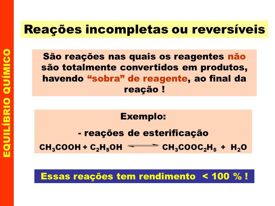 Reações incompletas ou reversíveis