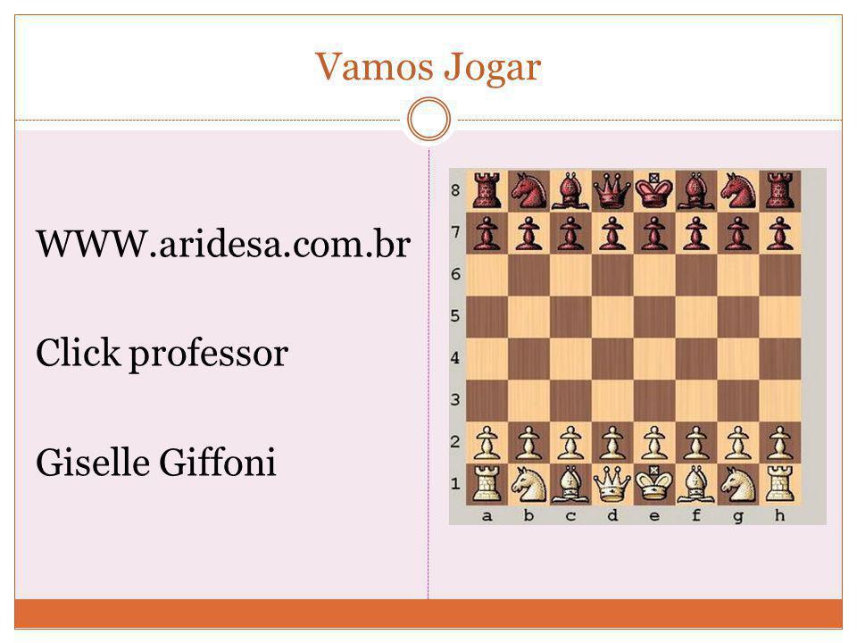 Vamos Jogar WWW.aridesa.com.br Click professor Giselle Giffoni