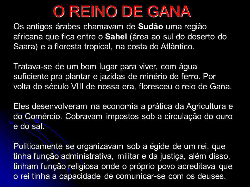 O REINO DE GANA