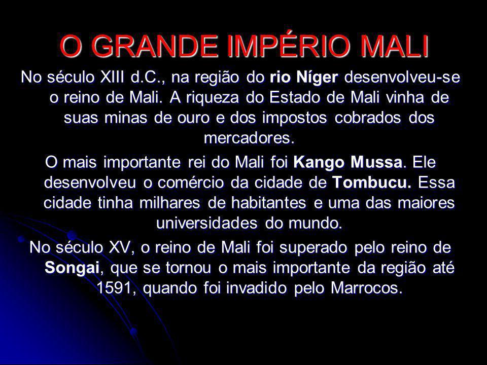 O GRANDE IMPÉRIO MALI
