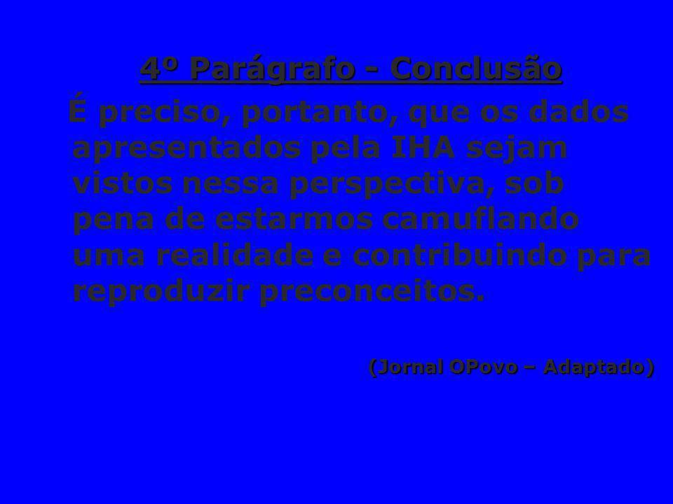 4º Parágrafo - Conclusão