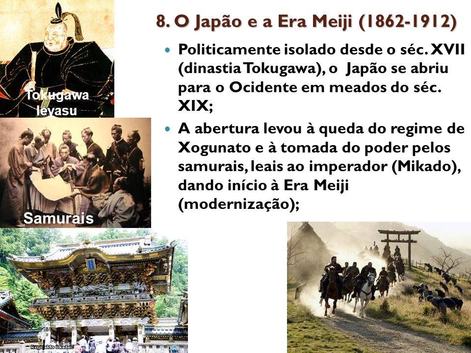 8. O Japão e a Era Meiji (1862-1912)