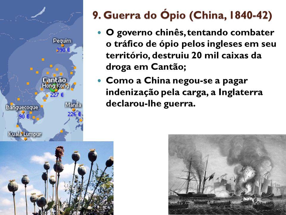 9. Guerra do Ópio (China, 1840-42)