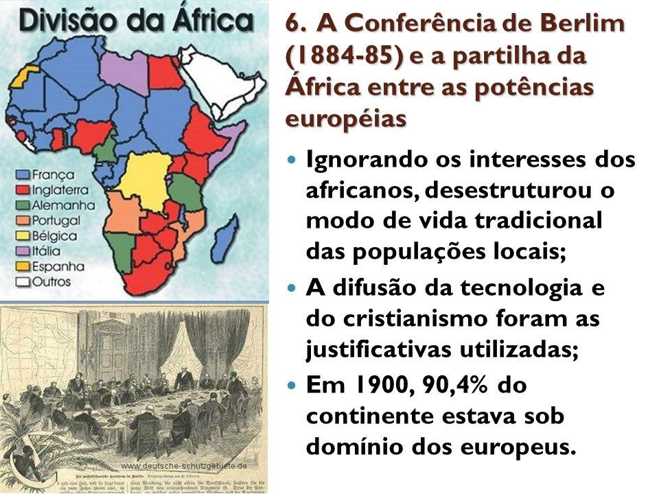 6. A Conferência de Berlim (1884-85) e a partilha da África entre as potências européias