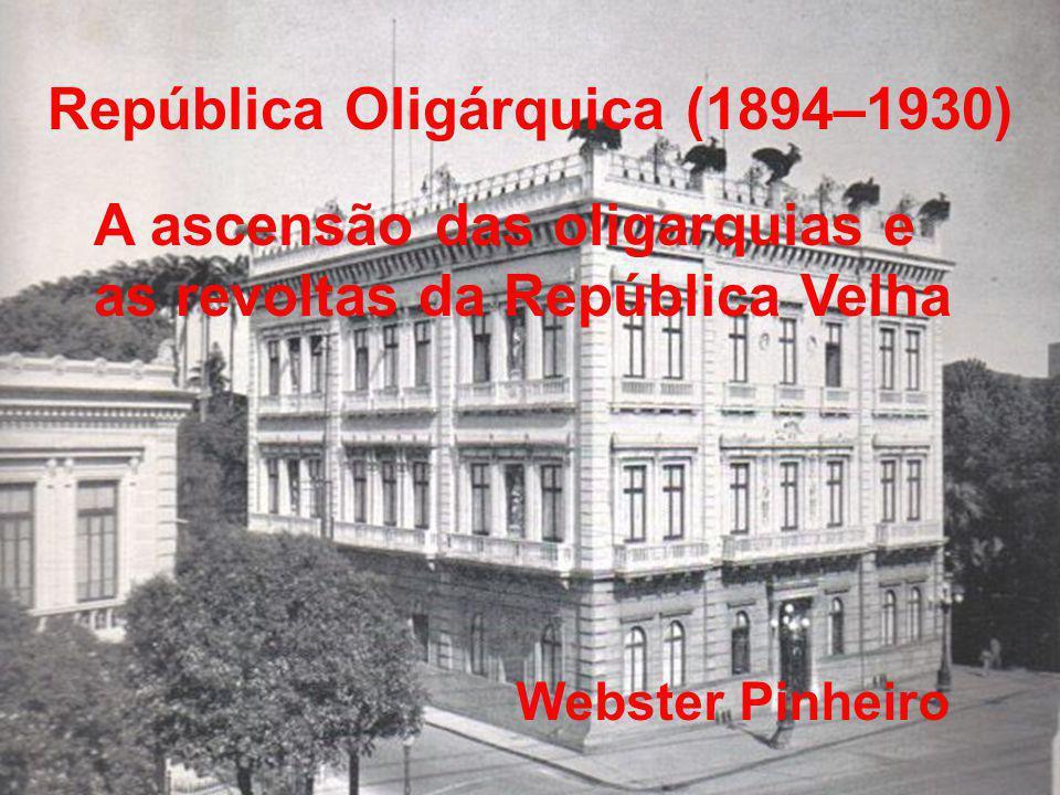 República Oligárquica (1894–1930)