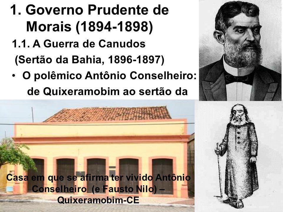 1. Governo Prudente de Morais (1894-1898)